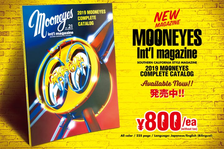 MOONEYES Int'l Magazine Summer 2019